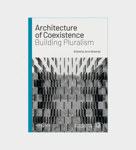 Architecture of Coexistence: Building Pluralism