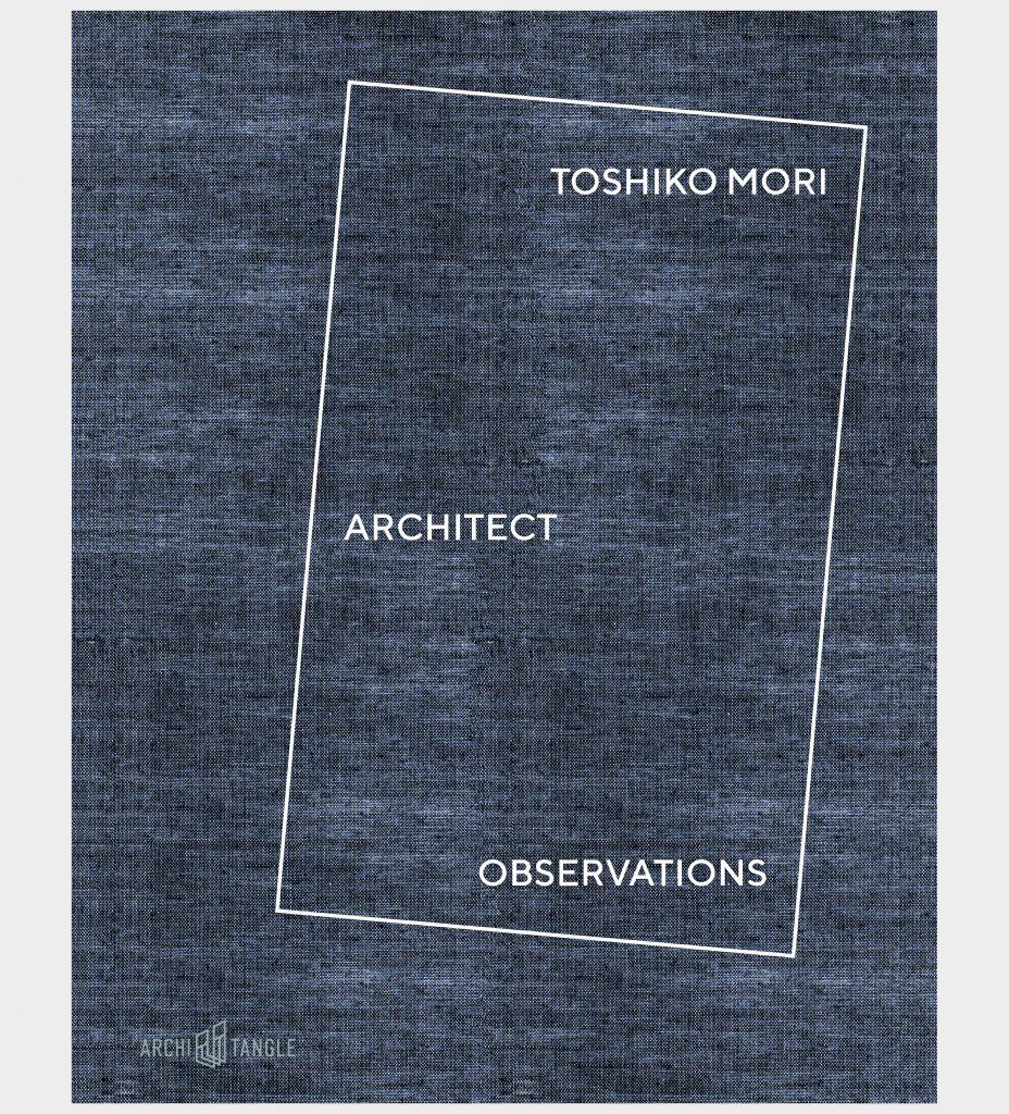 Toshiko Mori Architect - Observations