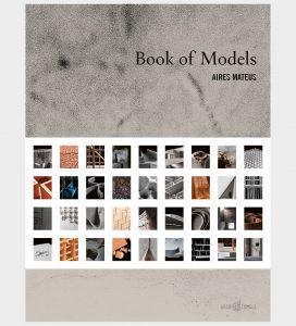 AIRES MATEUS - Book of Models