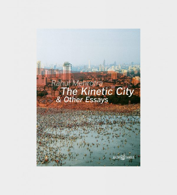 The Kinetic City & Other Essays