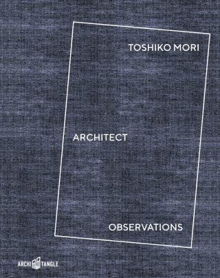 Toshiko Mori - Architect - Observations